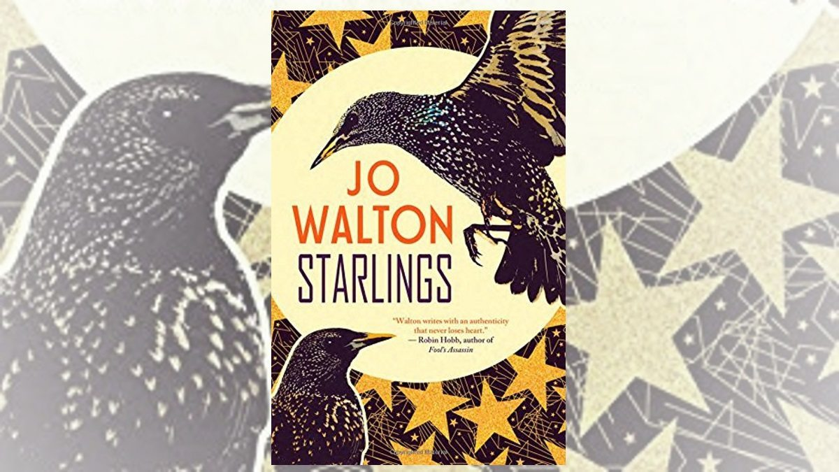 Starlings Jo Walton