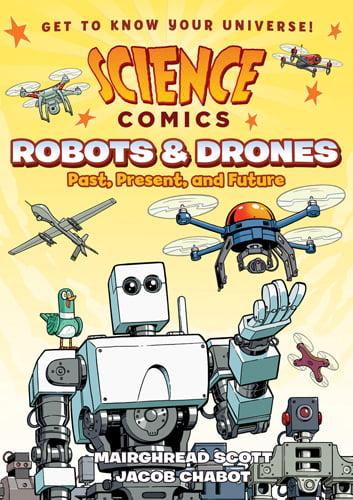 Science Comics: Robots & Drones