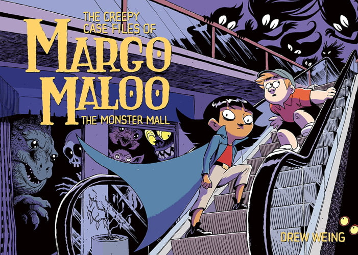 Margo Maloo: The Monster Mall