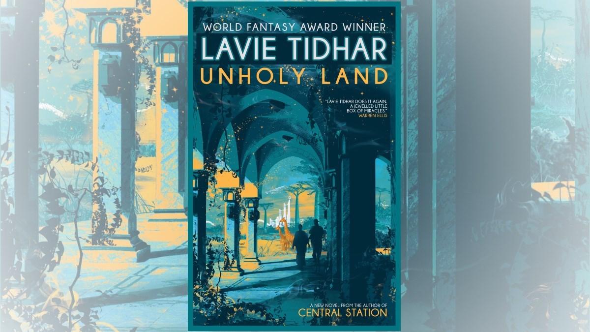 Unholy Land Lavie Tidhar
