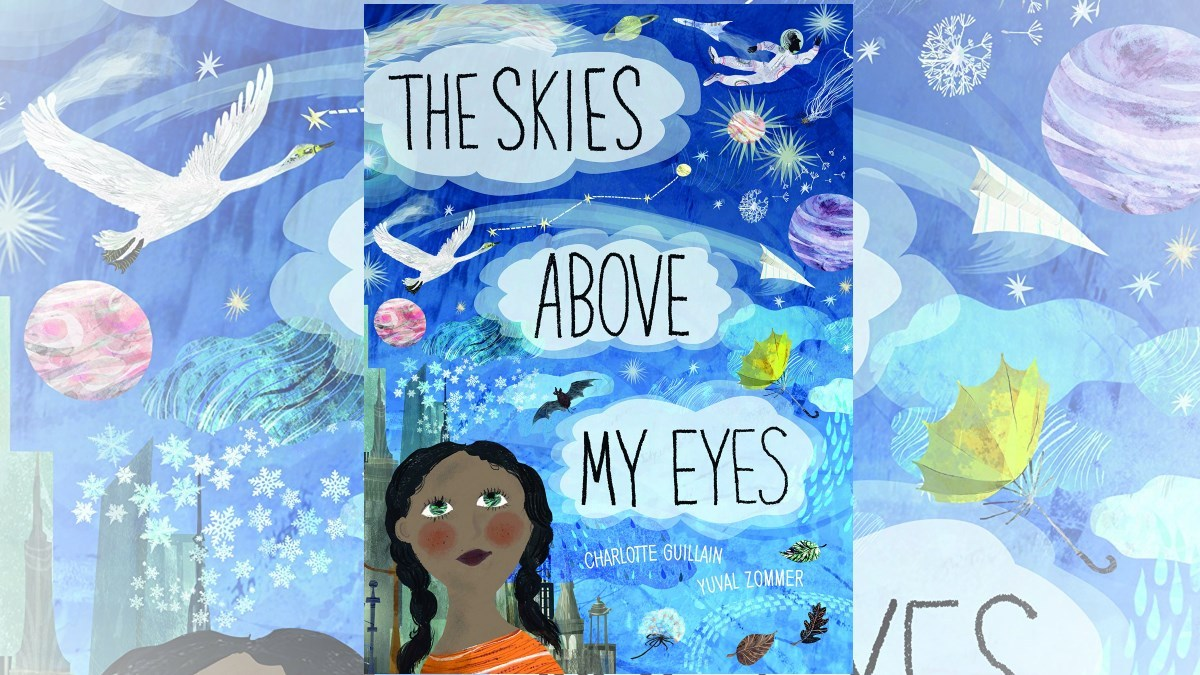 Skies Above My Eyes
