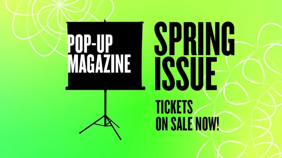 Pop-Up Magazine Spring Tickets