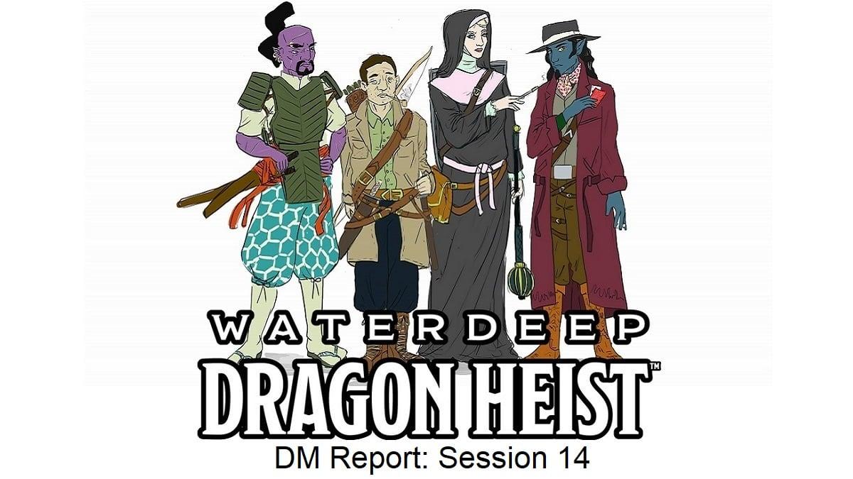 dragon heist session 14