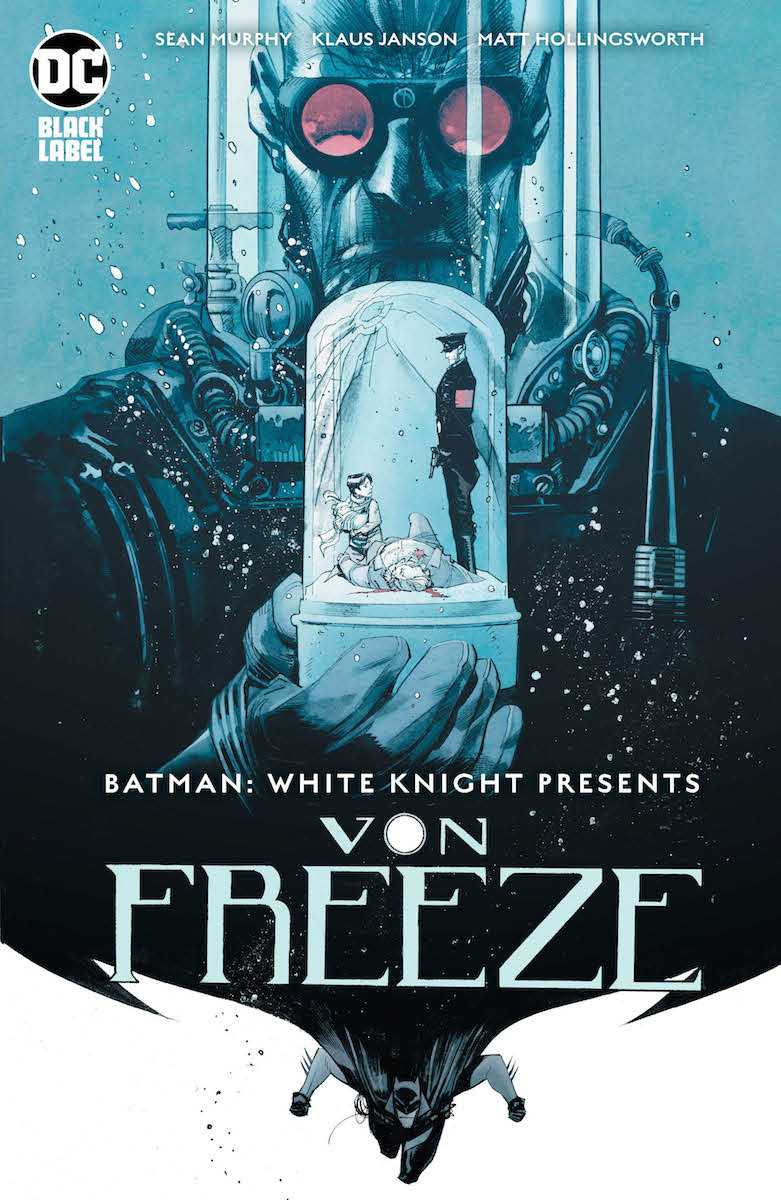 Batman: White Knight Presents VonFreeze #1