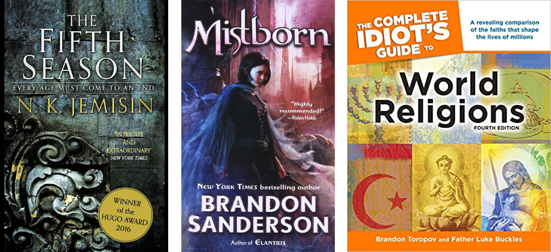 The Fifth Season, Mistborn, The Complete Idiot's Guide to World Religions
