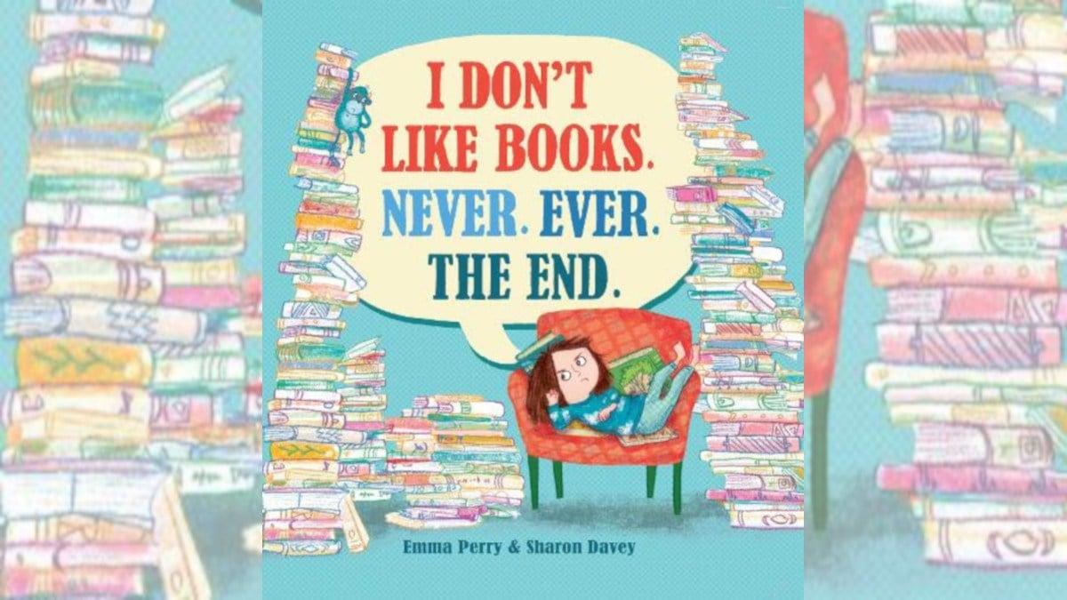I dont like books