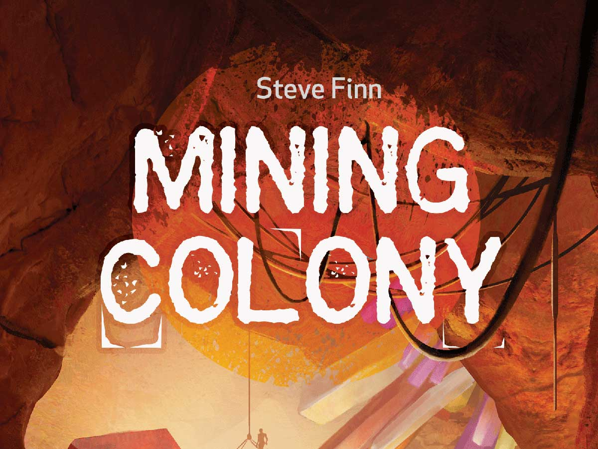 Mining Colony cover