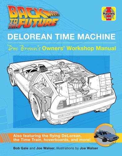 DeLorean Time Machine: Doc Brown's Owner's Manual