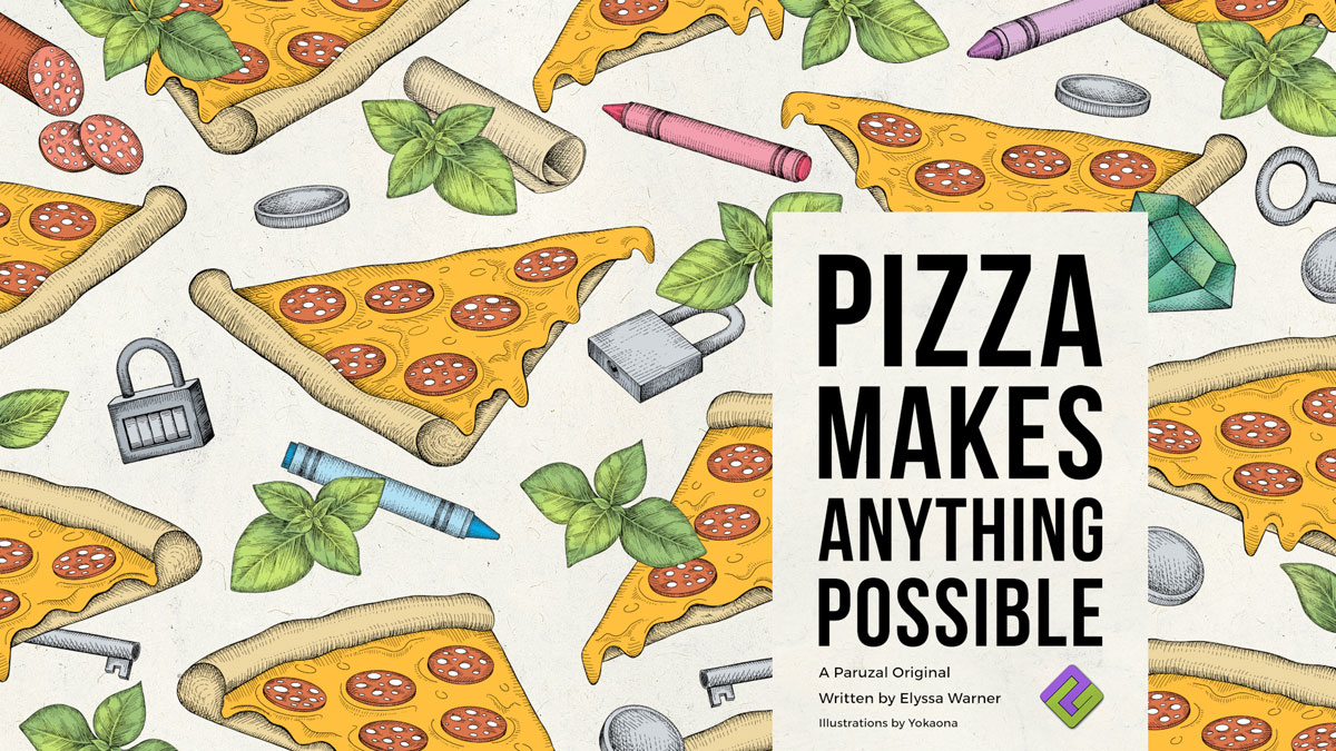 """""""Pizza Makes Anything Possible"""" banner"""