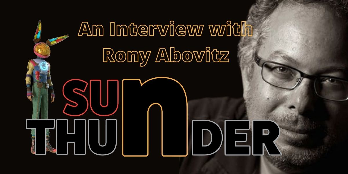 """An Interview with Rony Abovitz -- """"Sun and Thunder"""""""