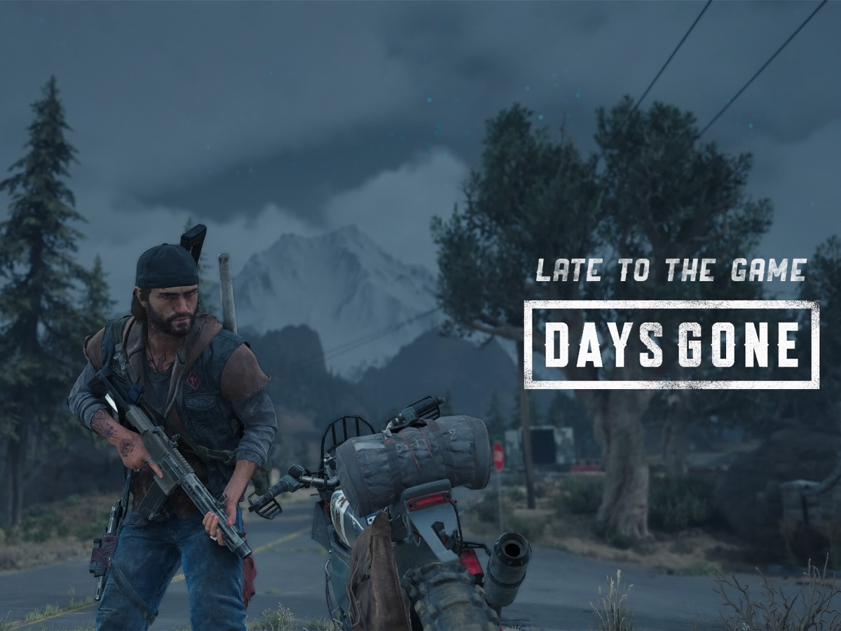 Late to the Game: Days Gone