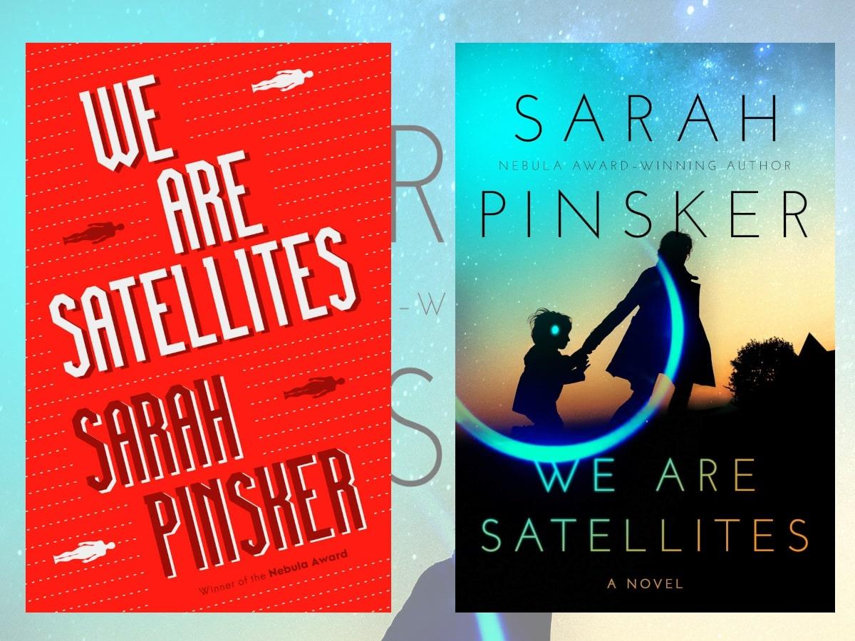 Satellites by Sarah Pinsker