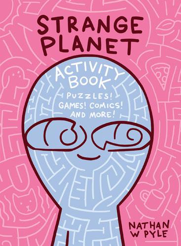 Strange Planet Activity Book